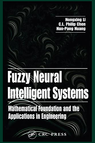 9780849323607: Fuzzy Neural Intelligent Systems: Mathematical Foundation and the Applications in Engineering