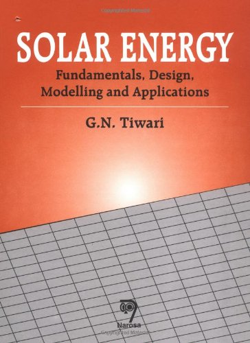 9780849324093: Solar Energy: Fundamentals, Design, Modeling and Applications