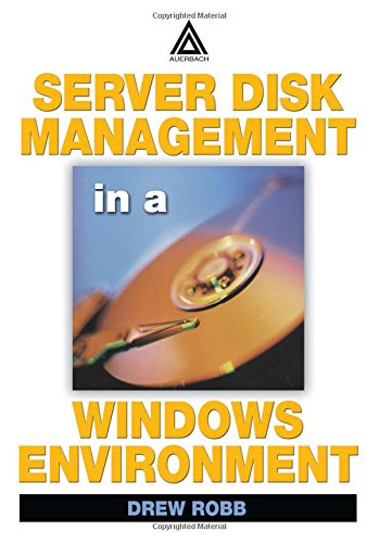 9780849324321: Server Disk Management in a Windows Environment