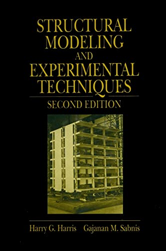 9780849324697: Structural Modeling and Experimental Techniques, Second Edition
