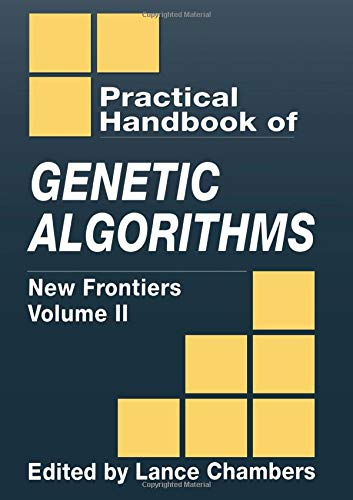 9780849325298: The Practical Handbook of Genetic Algorithms: New Frontiers, Volume II: New Frontiers Vol 2 (Practical Handbook of Genetic Algorithms Vol. 2)