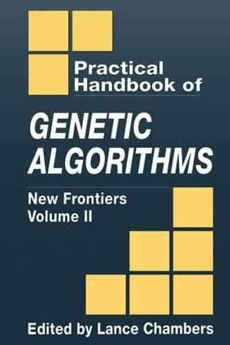 9780849325298: The Practical Handbook of Genetic Algorithms: New Frontiers, Volume II (Practical Handbook of Genetic Algorithms Vol. 2)