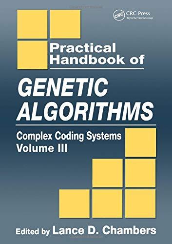 9780849325397: Practical Handbook of Genetic Algorithms: Complex Coding Systems, Volume III