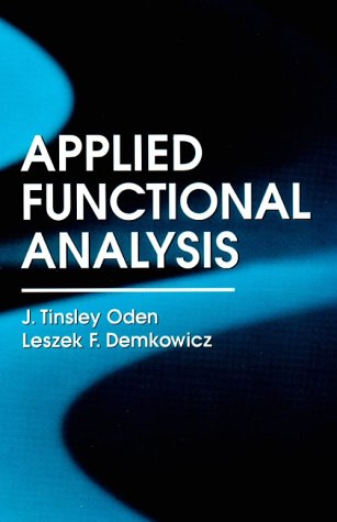 9780849325519: Applied Functional Analysis, Second Edition (Computational Mechanics and Applied Mathematics)