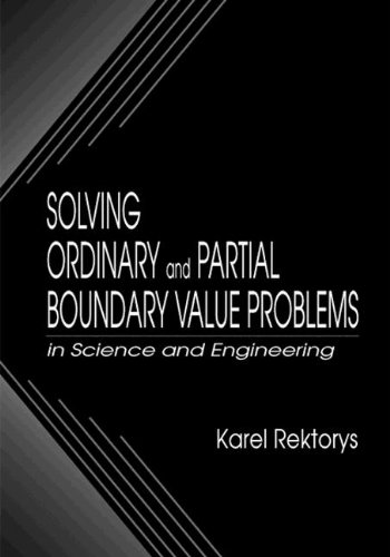 9780849325526: Solving Ordinary and Partial Boundary Value Problems in Science and Engineering (Applied and Computational Mechanics)