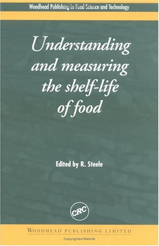 9780849325564: Understanding and Measuring the Shelf-Life of Food