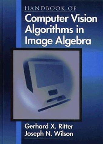 9780849326363: Handbook of Computer Vision Algorithms in Image Algebra