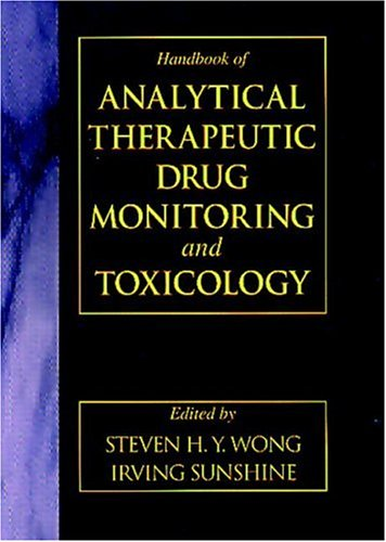 9780849326486: Handbook of Analytical Therapeutic Drug Monitoring and Toxicology