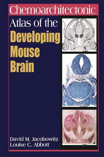 9780849326677: Chemoarchitectonic Atlas of the Developing Mouse Brain