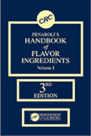 9780849327124: Fenaroli's Handbook of Flavor Ingredients,Third Edition Set (v. 1&2)