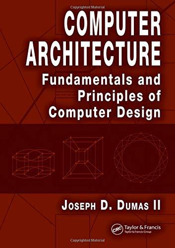 9780849327490: Computer Architecture: Fundamentals and Principles of Computer Design