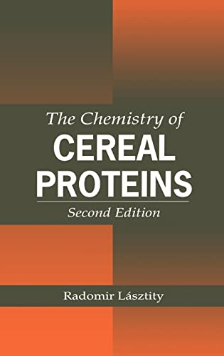 The Chemistry Of Cereal Proteins: Radomir Lasztity