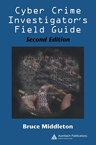 9780849327681: Cyber Crime Investigator's Field Guide, Second Edition
