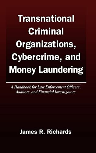 9780849328060: Transnational Criminal Organizations, Cybercrime, and Money Laundering: A Handbook for Law Enforcement Officers, Auditors, and Financial Investigators