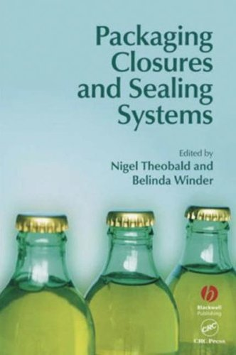 9780849328077: Packaging Closures and Sealing Systems (Sheffield Packaging Technology)