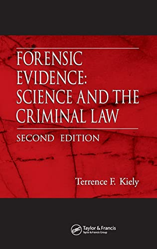9780849328589: Forensic Evidence: Science and the Criminal Law, Second Edition