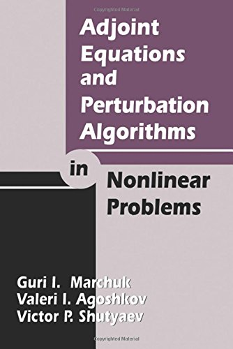 9780849328718: Adjoint Equations and Perturbation Algorithms in Nonlinear Problems