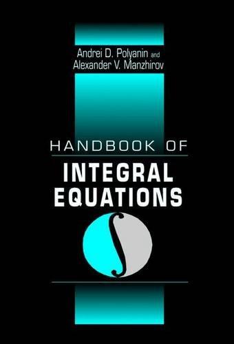 9780849328763: Handbook of Integral Equations