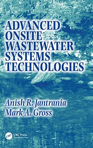 Advanced Onsite Wastewater Systems Technologies: Anish R. Jantrania;