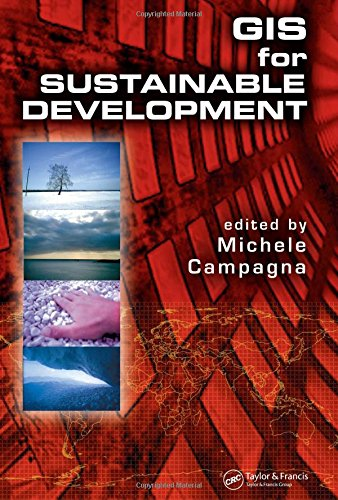 9780849330513: GIS for Sustainable Development