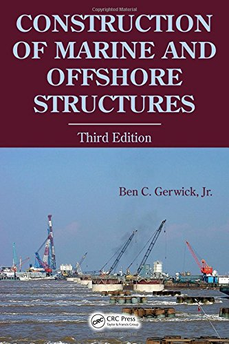 9780849330520: Construction of Marine and Offshore Structures, Third Edition
