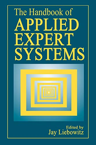 9780849331060: The Handbook of Applied Expert Systems