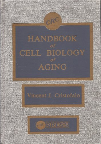 Hdbk Of Cell Biology Of Aging (Crc Series in Aging) (Volume 3)