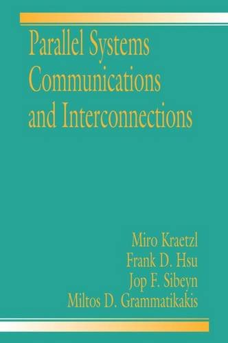 9780849331534: Parallel System Interconnections and Communications