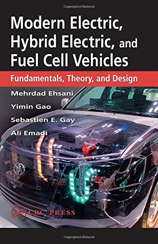 9780849331541: Modern Electric, Hybrid Electric, and Fuel Cell Vehicles: Fundamentals, Theory, and Design