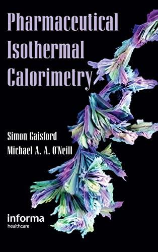 9780849331558: Pharmaceutical Isothermal Calorimetry