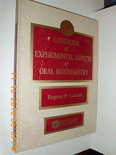 CRC Handbook of Experimental Aspects Of Oral: Lazzari, Eugene P.,