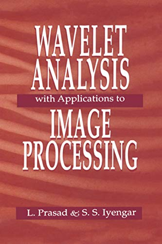 9780849331695: Wavelet Analysis with Applications to Image Processing