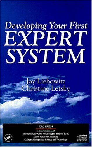 9780849332142: Developing Your First Expert System: An Interactive Tutorial on CD-ROM