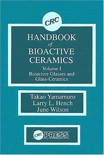 9780849332418: CRC Handbook of Bioactive Ceramics, Volume I