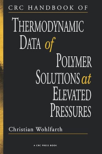 9780849332463: CRC Handbook of Thermodynamic Data of Polymer Solutions at Elevated Pressures (Volume 3)