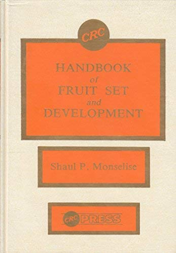 9780849332609: CRC Handbook of Fruit Set and Development