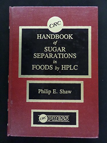 9780849332623: Hdbk of Sugar Separations in Foods by HPLC