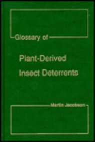 9780849332784: Glossary Of Plant Derived Insect Deterrents