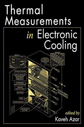 9780849332791: Thermal Measurements in Electronics Cooling