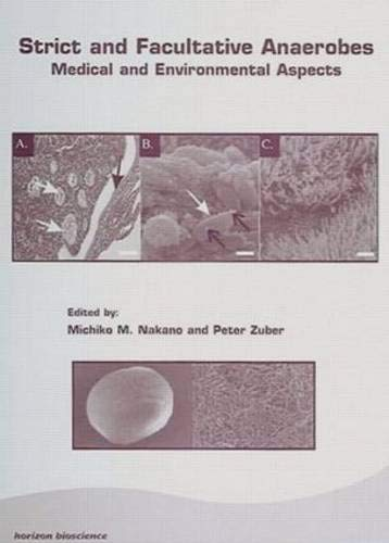 9780849333170: Strict and Facultative Anaerobes: Medical and Environmental Aspects