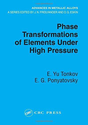 9780849333675: Phase Transformations of Elements Under High Pressure (Advances in Metallic Alloys)