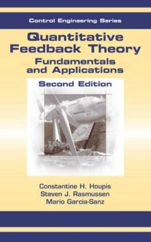 9780849333705: Quantitative Feedback Theory: Fundamentals and Applications, Second Edition (Automation and Control Engineering)