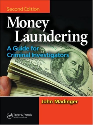 9780849333958: Money Laundering: A Guide for Criminal Investigators, Second Edition