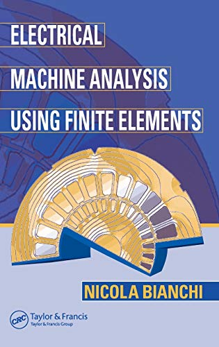 9780849333996: Electrical Machine Analysis Using Finite Elements (Power Electronics and Applications Series)