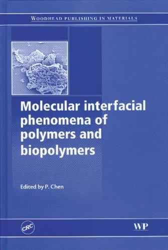 9780849334450: Molecular Interfacial Phenomena of Polymers and Biopolymers