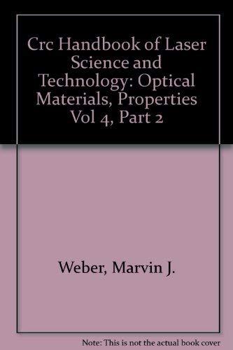 9780849335044: CRC Handbook of Laser Science & Technology, Vol. 4: Optical Materials, Part 2 (Laser & Optical Science & Technology)