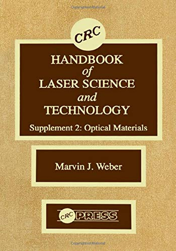 9780849335075: CRC Handbook of Laser Science and Technology Supplement 2: Optical Materials (Laser & Optical Science & Technology)