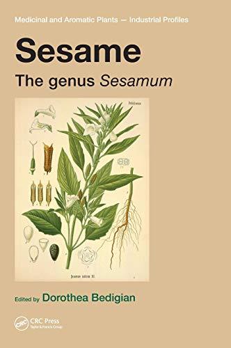 9780849335389: Sesame: The genus Sesamum (Medicinal and Aromatic Plants - Industrial Profiles)