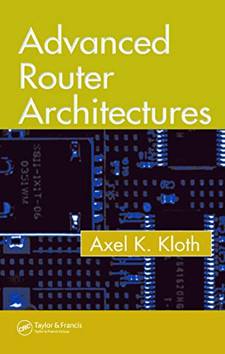 9780849335501: Advanced Router Architectures