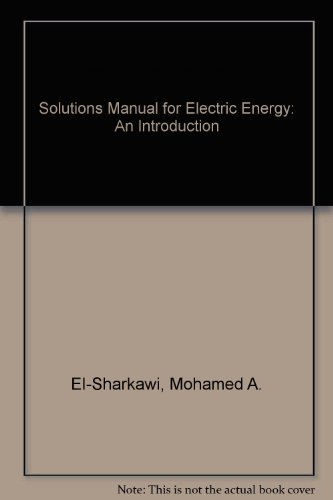 9780849335662: Solutions Manual for Electric Energy: An Introduction
